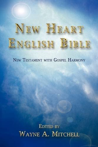 9781434358578: New Heart English Bible: New Testament with Gospel Harmony