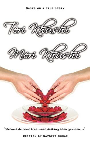 Teri Khushi, Meri Khushi Dreams do come true.Let destiny show you how.: Navdeep Kumar