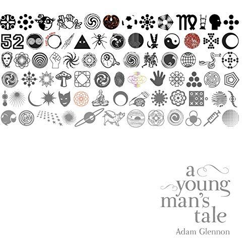 A Young Man's Tale: Glennon, Adam
