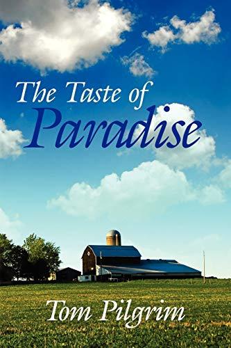 9781434359476: The Taste of Paradise