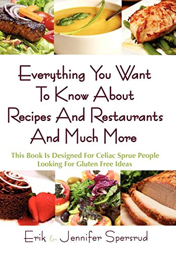 Everything You Want to Know about Recipes and Restaurants and Much More: This Book Is Designed for ...