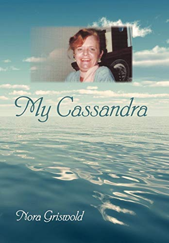 My Cassandra: Nora Griswold
