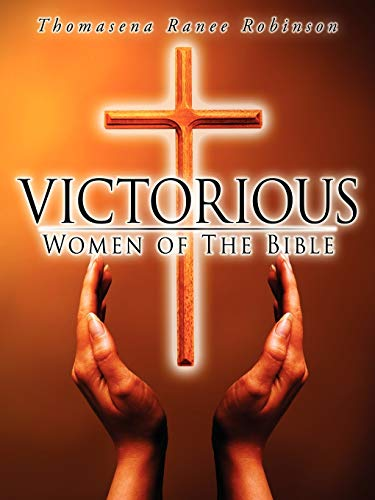 9781434360762: Victorious Women of the Bible