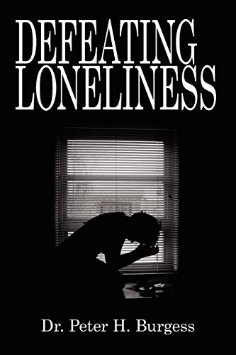 9781434360892: Defeating Loneliness