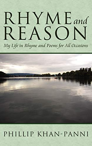 9781434361004: Rhyme and Reason: My Life in Rhyme and Poems for All Occasions