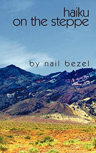 9781434361103: Haiku on the steppe