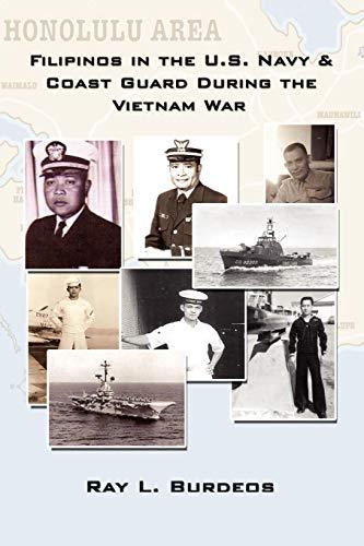 Filipinos in the U.S. Navy Coast Guard During the Vietnam War: Ray L. Burdeos