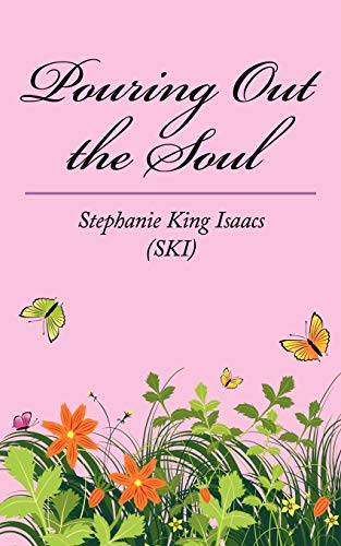 Pouring Out the Soul: Stephanie Isaacs