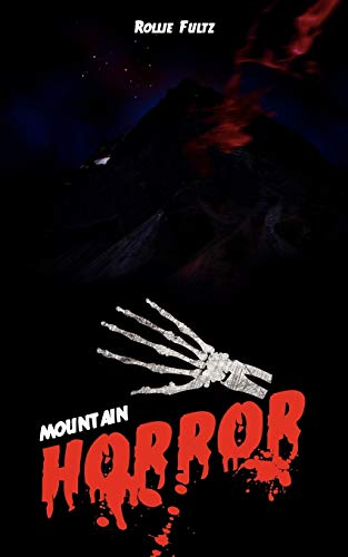 Mountain Horror: Rollie Fultz