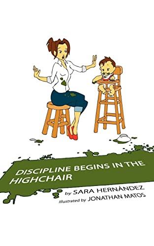 Discipline Begins in the Highchair: Sara Hernandez