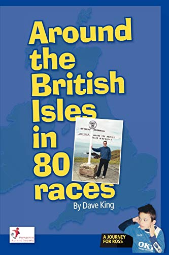 Around the British Isles in 80 Races (9781434365552) by King, Dave