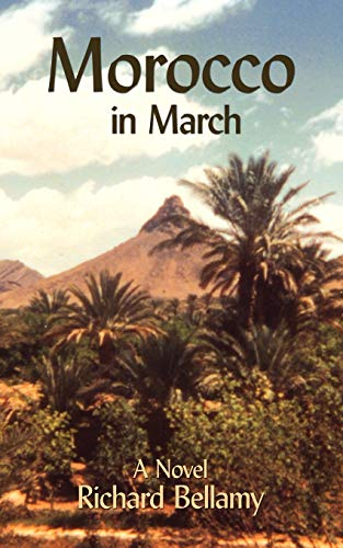 Morocco in March: AuthorHouse
