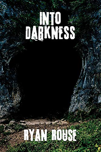 9781434367167: Into Darkness