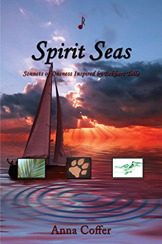 9781434367518: Spirit Seas: Sonnets of Oneness Inspired by Eckhart Tolle