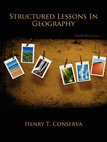 Structured Lessons In Geography: Henry T. Conserva