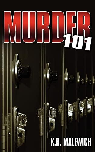 Murder 101 (Paperback): K.B. Malewich