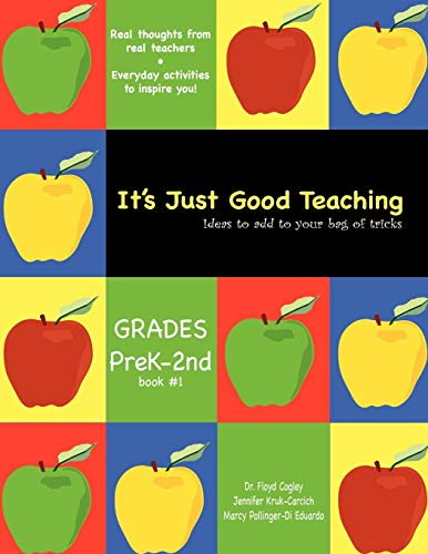 9781434368485: It's Just Good Teaching: Ideas to Add to Your Bag of Tricks
