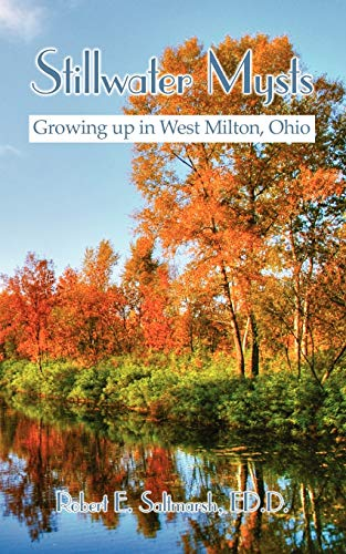 9781434368560: Stillwater Mysts: Growing up in West Milton, Ohio