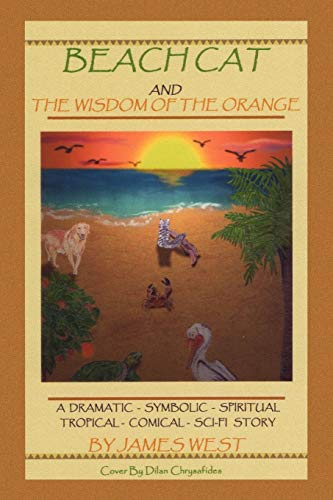 Beach Cat and the Wisdom of the Orange: James West