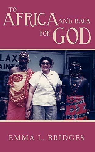 To Africa and Back for God: Emma Bridges