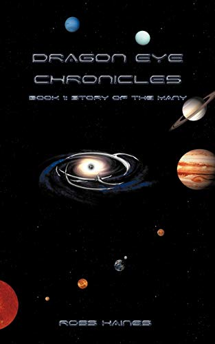 9781434369321: Dragon Eye Chronicles: Book 1: Story of the Many