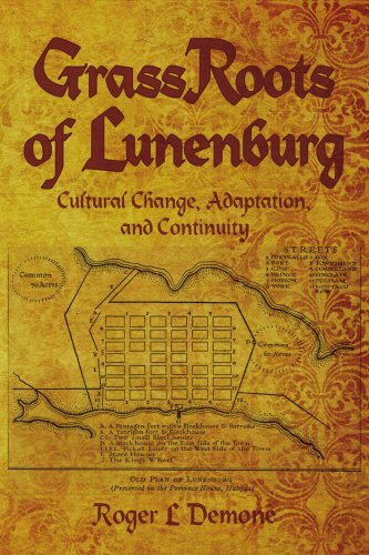 9781434369390: GrassRoots of Lunenburg: Cultural Change, Adaptation, and Continuity