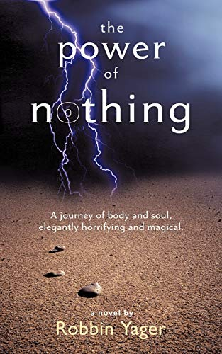 The Power of Nothing: Robbin Yager
