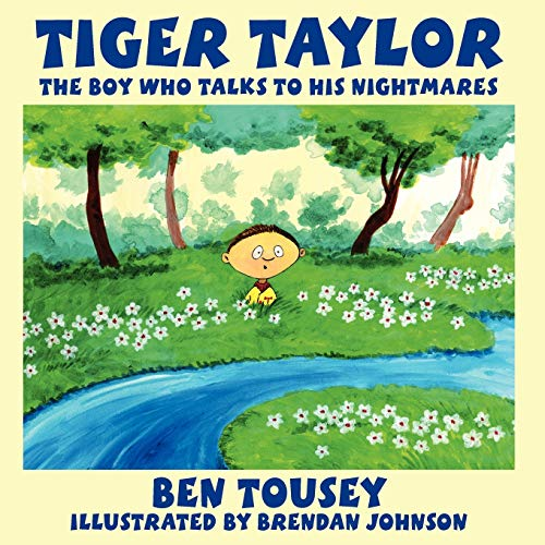 9781434371263: Tiger Taylor: The Boy Who Talks To His Nightmares