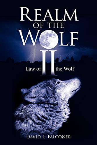 Realm of the Wolf II: Law of the Wolf: David Falconer