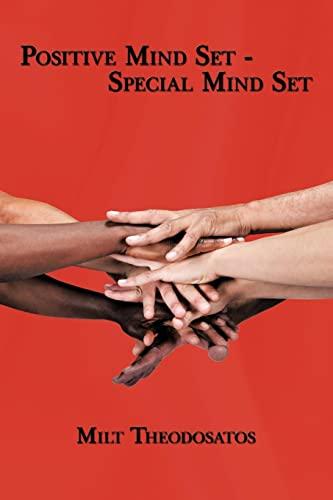 Postive Mind Set - Special Mind Set: Theodosatos, Milt