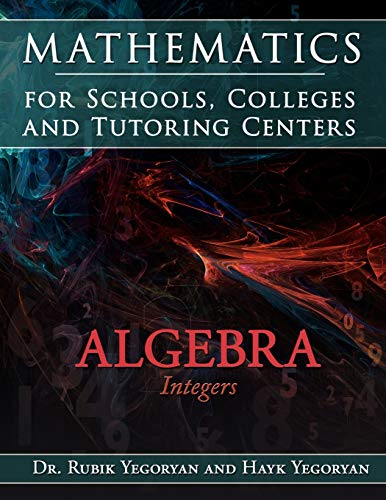9781434373236: Mathematics for Schools, Colleges and Tutoring Centers