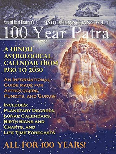 100 Year Patra (Panchang) Vol 1: Vedic: Charran, Swami Ram