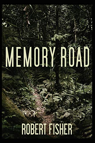 Memory Road (1434376613) by Robert Fisher