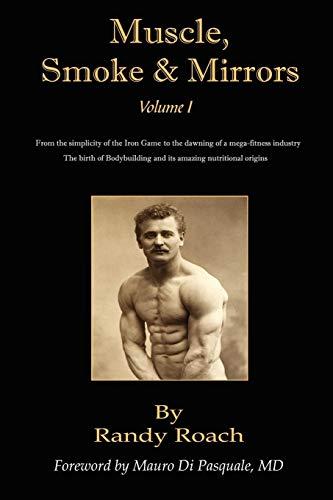 9781434376770: Muscle, Smoke, & Mirrors: Volume I