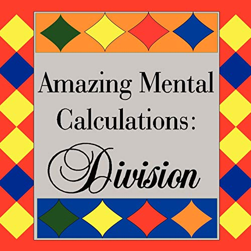 9781434377296: Amazing Mental Calculations: Division