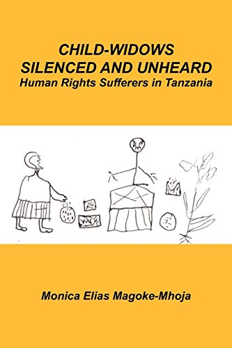 9781434377876: Child-Widows Silenced and Unheard: Human Rights Sufferers in Tanzania