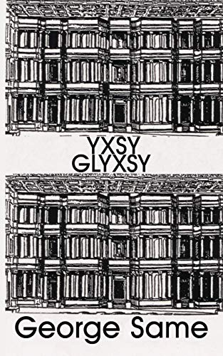 Yxsy Glxsy: Same, George
