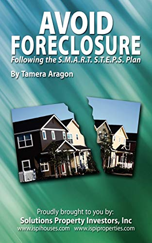 9781434380555: Avoid Foreclosure: Following the S.M.A.R.T. S.T.E.P.S Plan