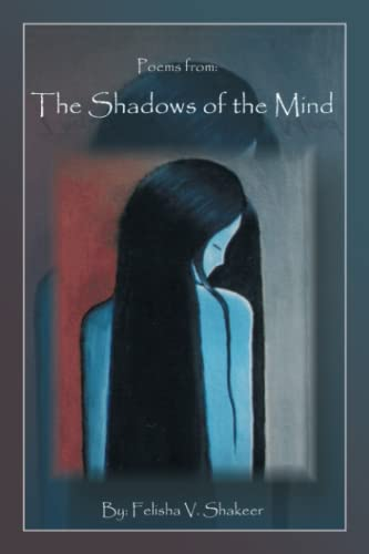9781434382511: Poems from: Shadows of the Mind