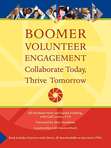 9781434385901: Boomer Volunteer Engagement: Collaborate Today, Thrive Tomorrow