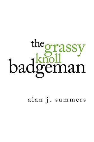9781434386731: The Grassy Knoll Badgeman