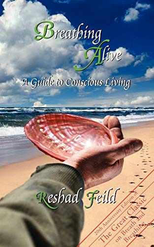 9781434386816: Breathing Alive: A Guide to Conscious Living