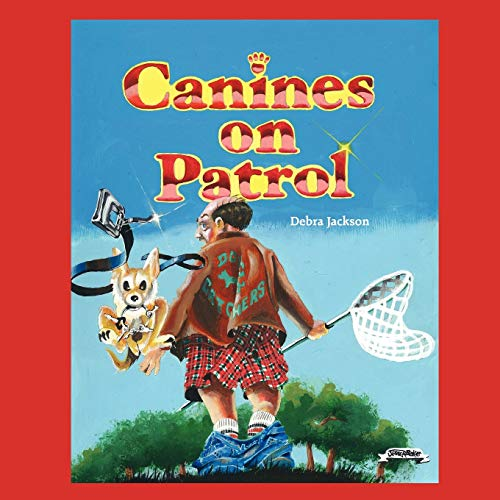 Canines on Patrol Special Lessons: Debra Jackson