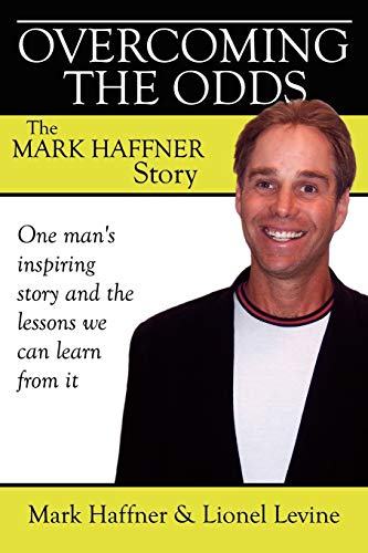 9781434388254: Overcoming the Odds: The Mark Haffner Story