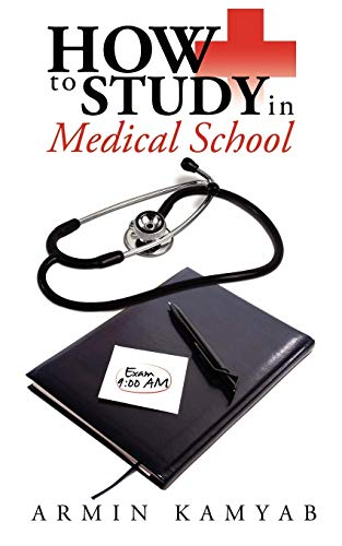 9781434389305: How to Study in Medical School