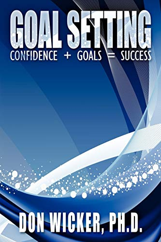9781434389503: Goal Setting: Confidence + Goals = Success