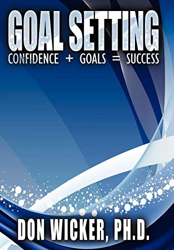 9781434389510: Goal Setting: Confidence + Goals = Success