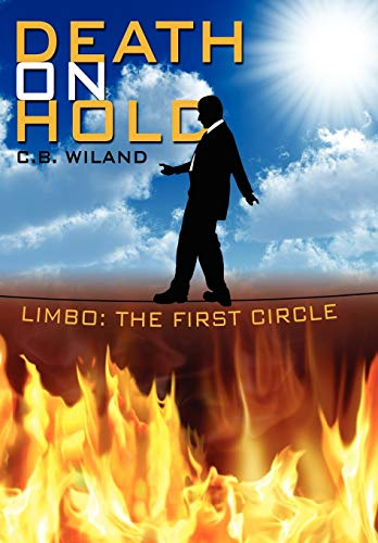 9781434390509: Death on Hold: Limbo: The First Circle