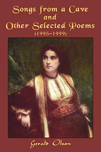 9781434390929: Songs from a Cave and Other Selected Poems: (1995-1999)
