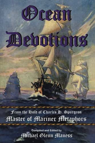9781434391469: Ocean Devotions: From the Hold of Charles H. Spurgeon Master of Mariner Metaphors